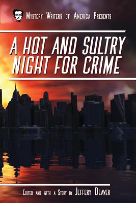 A Hot & Sultry Night For Crime
